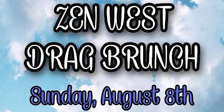ZEN WEST DRAG BRUNCH 8/8 tickets