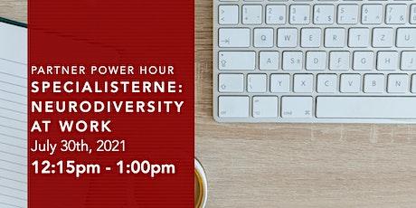 Partner Power Hour: Specialisterne - Neurodiversity at Work tickets