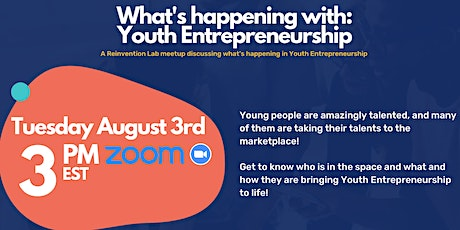 What's happening with: Youth Entrepreneurship tickets