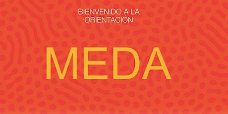Orientación de Bienvenida y Educación Financiera en  MEDA  (Octubre 4) entradas