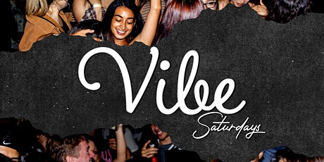 VIBE Saturdays tickets