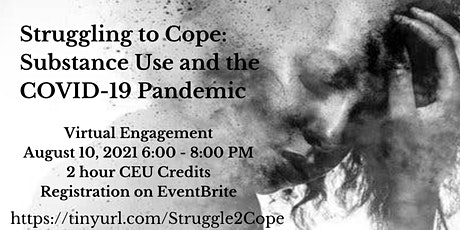Struggling to Cope: Substance Use and the COVID-19 Pandemic tickets