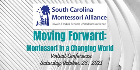 Moving Forward: Montessori in a Changing World tickets