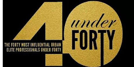 Top 40 Under 40 Urban Elite Professionals Awards Gala tickets