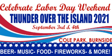 Thunder Over the Island 2021 Labor Day Weekend Festival tickets