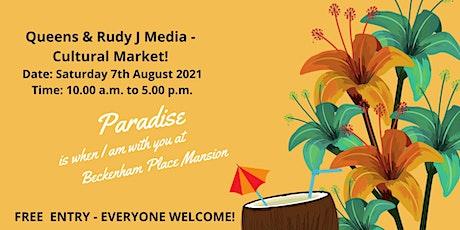 Queens & Rudy J Media  - Summer Cultural Market! tickets