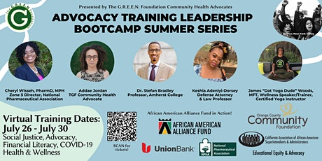 Advocacy Training Leadership  Bootcamp Summer Series 7/26-7/30 tickets