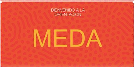 Orientación de Bienvenida y Educación Financiera en  MEDA  10/ 25 boletos
