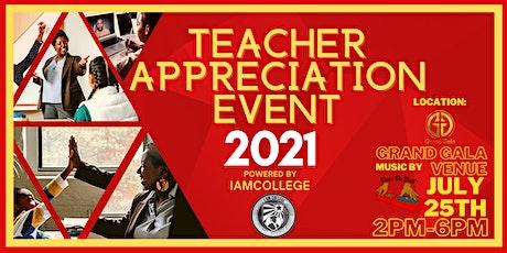 TEACHER APPRECIATION EVENT 2021 tickets