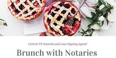 Brunching with Central TX Notaries tickets