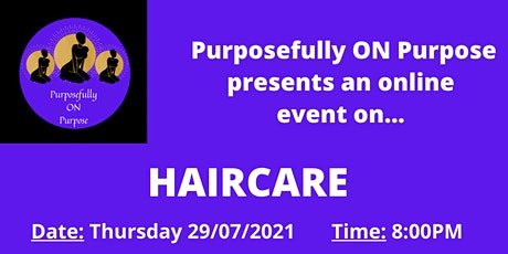 Purposefully ON Purpose Presents: Haircare tickets