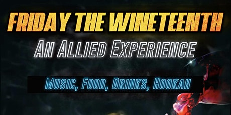 Friday the WineTeenth tickets