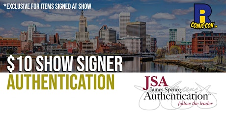 JSA Authentication at Rhode Island Comic Con tickets
