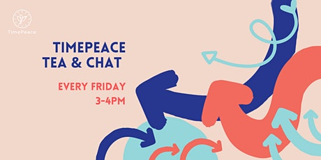 Tea & Chat tickets
