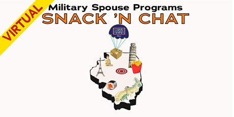 USO Military Spouse Programs: Snack 'n Chat tickets