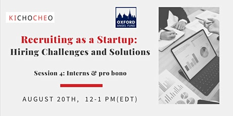 Recruiting as a Startup: Hiring Challenges  - 4 -  Interns tickets