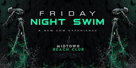 Midtown Beach Club: Friday Night Swim tickets