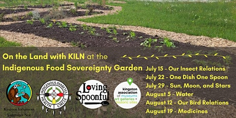On the Land with KILN: Sovereignty Garden Summer Series tickets