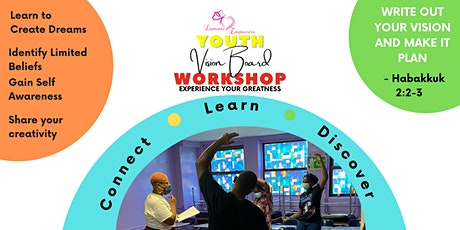 Youth Vision Board Workshop:  Experience Your Greatness tickets