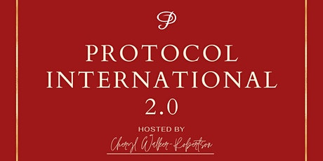 Protocol International 2.0 Tickets