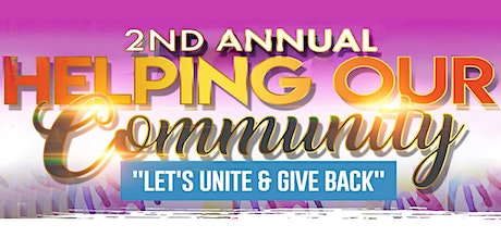 """2nd Annual """"Helping Our Community"""" tickets"""