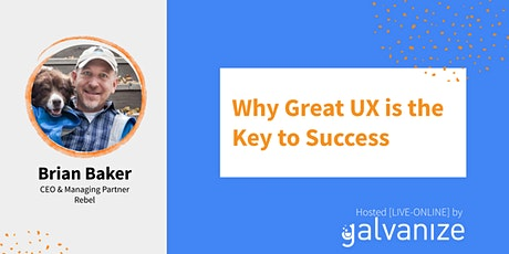 Why Great UX is the Key to Success [LIVE-ONLINE] tickets