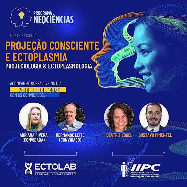 Imagem do evento Neociências:   Projeção Consciente e Ectoplasmia (IIPC&Ectolab)