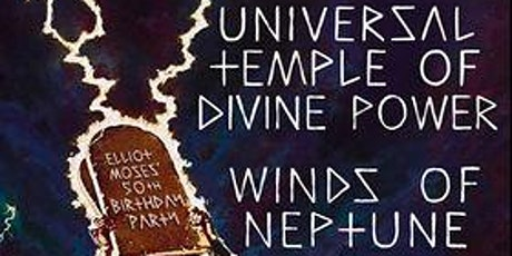 Universal Temple of Divine Power, Winds of Neptune   8/14 at PJ's tickets
