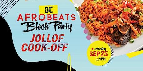 DC Afrobeats Block Party  & Jollof Cook-off ft Artist Performances tickets