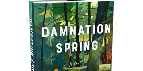 """Ash Davidson, author of """"Damnation Spring"""" with Emily Ruskovich tickets"""