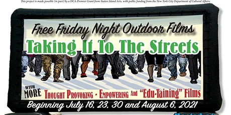 Rescheduled Taking It To The Streets: Free Friday Night Films tickets