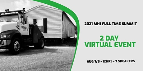 2021 Mobile Home Investing Full Time Summit (Virtual) tickets