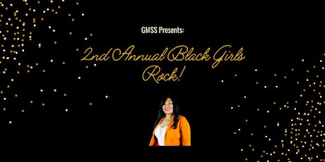 2nd Annual Black Girls Rock Event tickets
