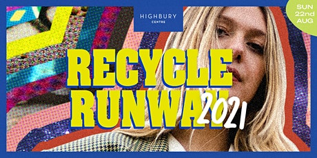 Recycle Runway 2021 tickets