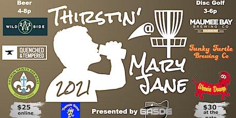 2021 Thurstin' @ Mary Jane  - Beer | Food | Music | Disc Golf tickets