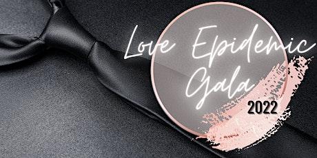 Love Epidemic Gala 2022 tickets