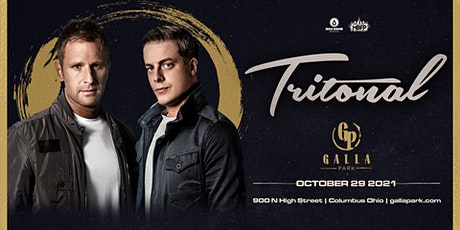 Tritonal / October 29 / Galla Park Columbus tickets