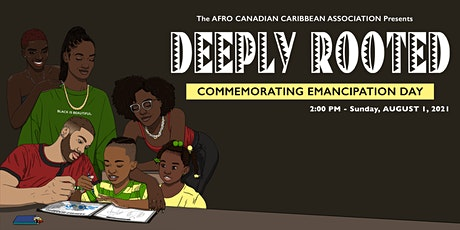 Deeply Rooted - Commemorating Emancipation Day tickets