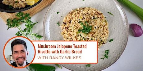 Live, Online Cooking Class - Risotto and Garlic Bread tickets