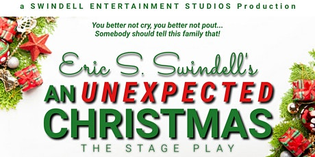 Eric S. Swindell's An Unexpected Christmas (Stage Play) tickets