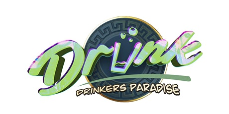 DRUNK DRINKERS PARADISE tickets