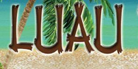 Itz A Luau Party 2021 tickets