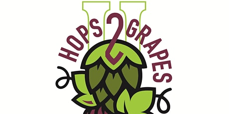 Hops 2 Grapes, II Friday Oct 1st, 2021 tickets