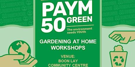 BLYN-YSN Gardening at Home Workshops tickets