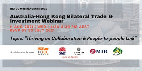 HKTDC Webinar Series 2021: AU-HK Bilateral Trade & Investment Relations tickets
