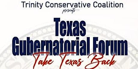Texas Republican Gubernatorial Candidate Forum tickets