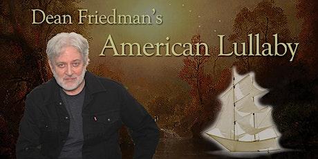 Dean Friedman's 'American Lullaby' - EdFringe 'Virtual' Performance tickets