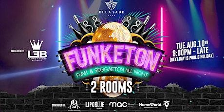 "FUNKETON ""2 ROOMS - FUNK & REGGAETON"" - TUESDAY 10TH AUG - EKKA HOLIDAY tickets"