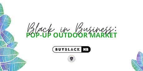 Black in Business Vendor Market tickets