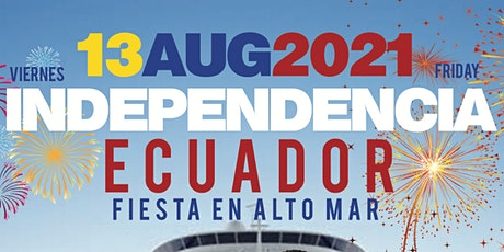 ECUADORIAN INDEPENDENCE DAY CELEBRATION : AFTER WORK CRUISE PARTY tickets